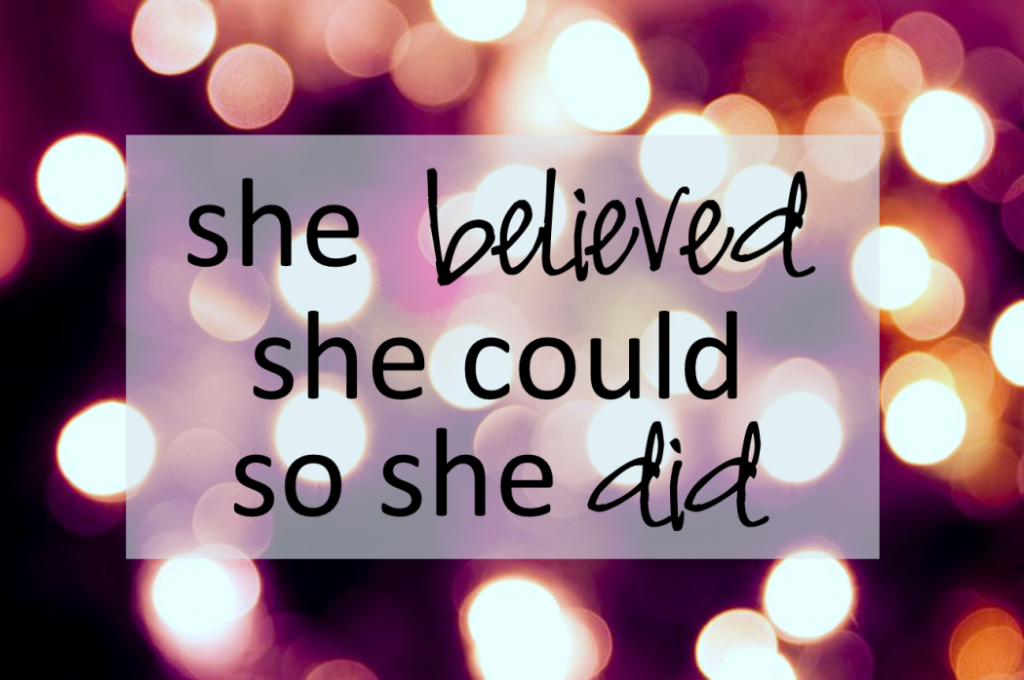 she-believed-she-could-so-she-did-quote1-1-1050x698